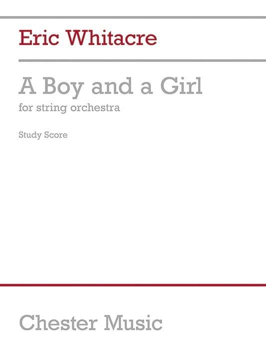 A Boy And A Girl Full Score - Eric Whitacre - laflutedepan.com