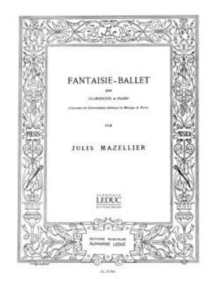 Fantaisie Ballet - jules Mazellier - Partition - laflutedepan.com