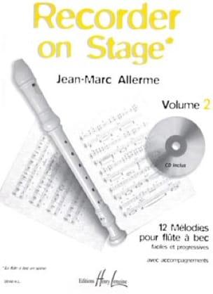 Recorder on Stage - Volume 2 - Jean-Marc Allerme - laflutedepan.com