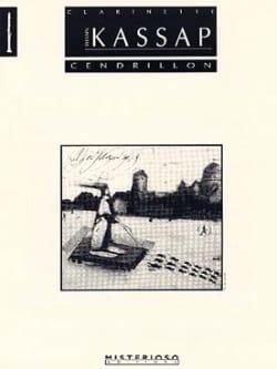 Cendrillon Sylvain Kassap Partition Clarinette - laflutedepan