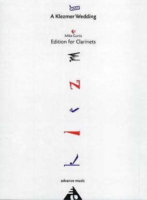 A Klezmer Wedding - 4 Clarinettes Mike Curtis Partition laflutedepan