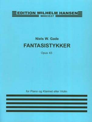 Fantasistykker op. 43 Niels Wilhelm Gade Partition laflutedepan