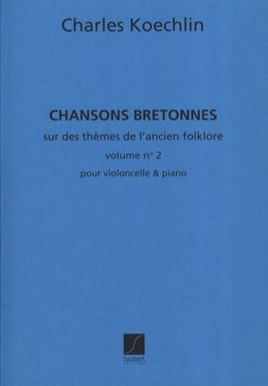 Chansons Bretonnes - Volume 2 Charles Koechlin Partition laflutedepan