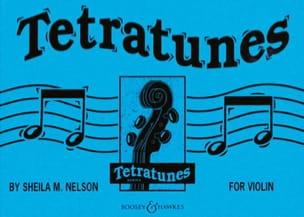 Tetratunes for Violon Sheila M. Nelson Partition Violon - laflutedepan
