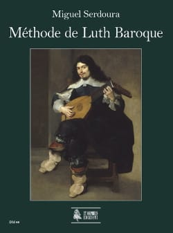 Méthode de Luth Baroque Miguel Serdoura Partition Luth - laflutedepan