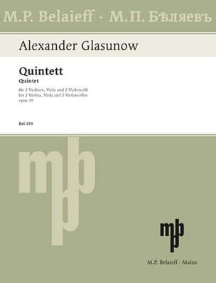 Streichquintett op. 39 - Stimmen Alexandre Glazounov laflutedepan