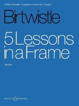 5 Lessons in a Frame - Harrison Birtwistle - laflutedepan.com