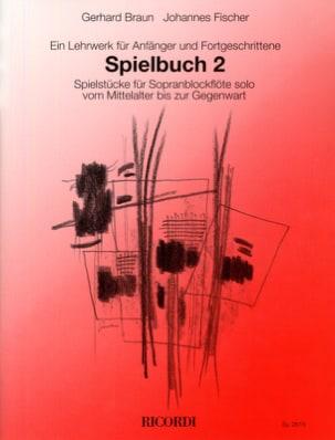 Spielbuch 2 - Flûte A Bec Soprano Braun / Fischer laflutedepan