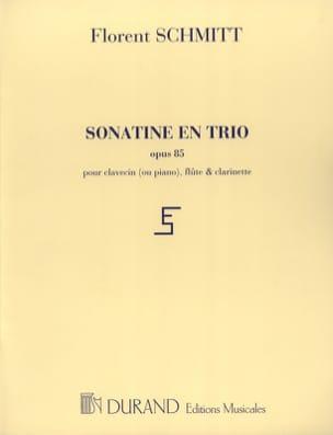 Sonatine en trio op. 85 Florent Schmitt Partition laflutedepan