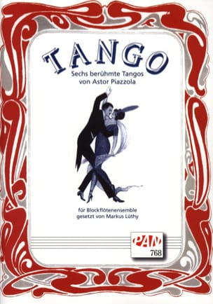 Tango - 4 Blockflöten Astor Piazzolla Partition laflutedepan