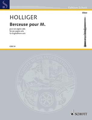 Berceuse pour M. - Cor Anglais solo Heinz Holliger laflutedepan
