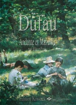 Andante et Mazurka Alexandre Dufau Partition laflutedepan
