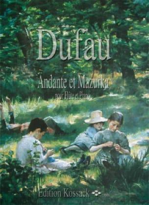 Andante et Mazurka - Alexandre Dufau - Partition - laflutedepan.com