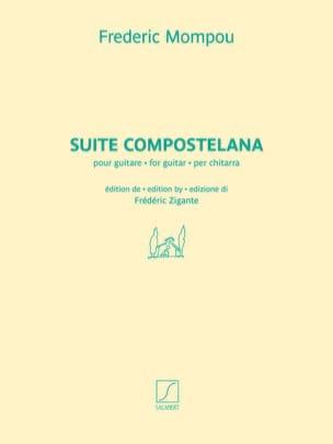 Suite compostellana Federico Mompou Partition Guitare - laflutedepan