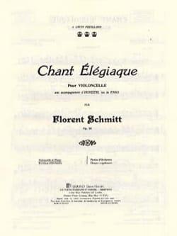 Chant élégiaque Florent Schmitt Partition Violoncelle - laflutedepan