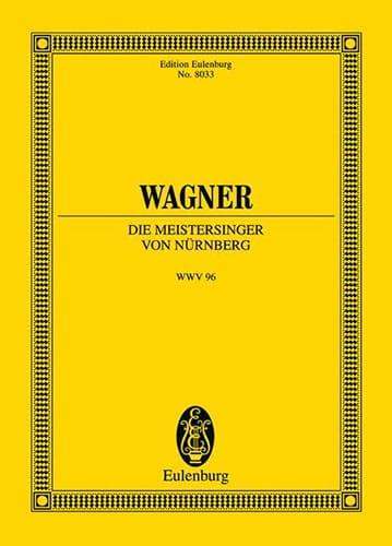 Die Meistersinger Von Nürnberg Wwv96 - WAGNER - laflutedepan.com