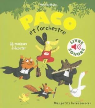 Paco et l'Orchestre - Huche Magali Le - Livre - laflutedepan.com