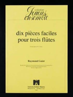 10 Pièces faciles pour 3 flûtes - Raymond Guiot - laflutedepan.com