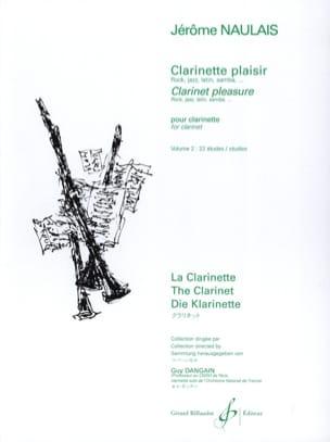 Clarinette Plaisir - Volume 2 Jérôme Naulais Partition laflutedepan