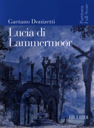 Lucia di Lammermoor nouvelle éd. DONIZETTI Partition laflutedepan