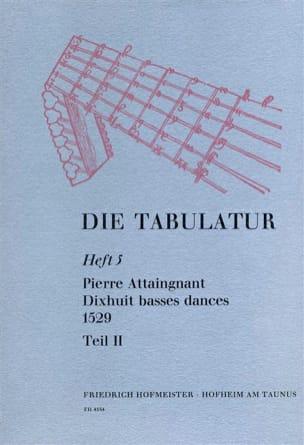 18 Basses Dances 1529 Livre 5 - Vol.II Pierre Attaingnant laflutedepan