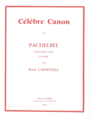 Celebre Canon - Guitare PACHELBEL Partition Guitare - laflutedepan