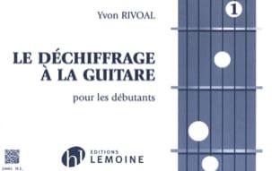 Le Déchiffrage à la Guitare Volume 1 Yvon Rivoal laflutedepan