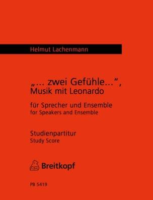 ... Zwei Gefühle..., Musik mit Leonardo Helmut Lachenmann laflutedepan