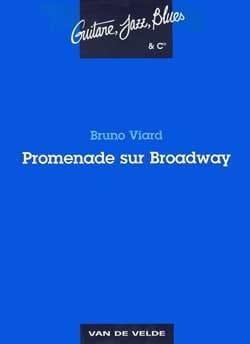Promenade sur Broadway Bruno Viard Partition Guitare - laflutedepan