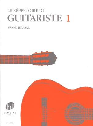 Répertoire du Guitariste Volume 1 Yvon Rivoal Partition laflutedepan