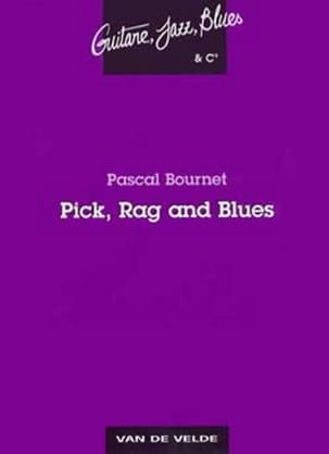 Pick Rag and Blues Pascal Bournet Partition Guitare - laflutedepan