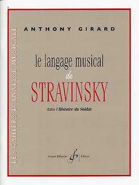 Le Langage Musical de Stravinsky Anthony Girard Livre laflutedepan