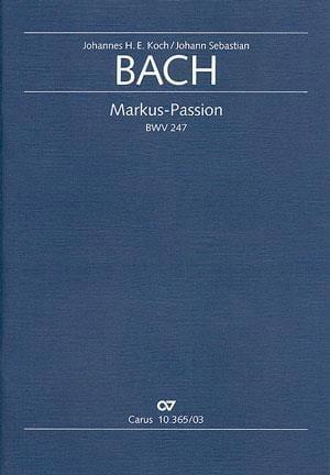 Markus-Passion BWV 247 - Partitur - BACH - laflutedepan.com