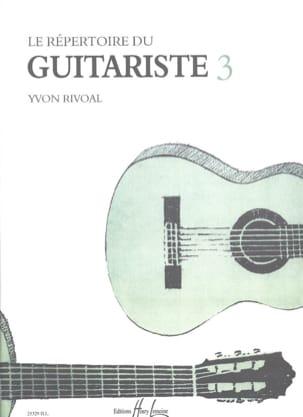 Répertoire du guitariste - Volume 3 Yvon Rivoal Partition laflutedepan