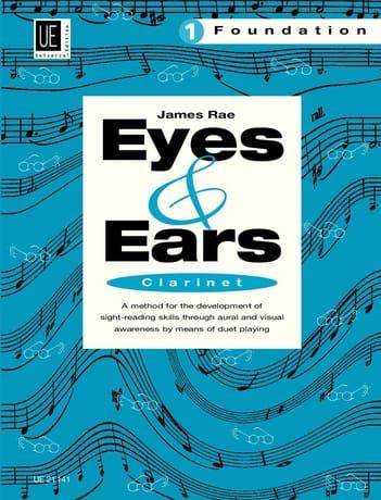 Eyes and Ears - Clarinet - Volume 1 : Foundation - laflutedepan.com