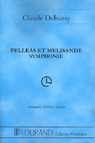 Pelléas et Mélisande Symphonie - Conducteur DEBUSSY laflutedepan