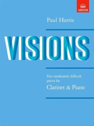 Visions Paul Harris Partition Clarinette - laflutedepan