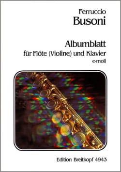 Albumblatt en Mi mineur - Flute ou Violon et PIano BUSONI laflutedepan