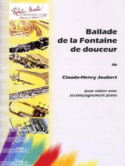 Ballade de la Fontaine de Douceur Claude-Henry Joubert laflutedepan