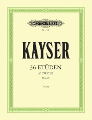 36 Etudes Op. 20 Heinrich Ernst Kayser Partition Violon - laflutedepan