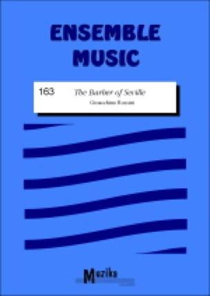 The Barber of Seville -Ensemble - ROSSINI - laflutedepan.com
