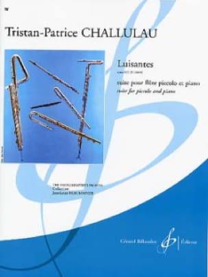 Luisantes op. 111 - Tristan-Patrice Challulau - laflutedepan.com
