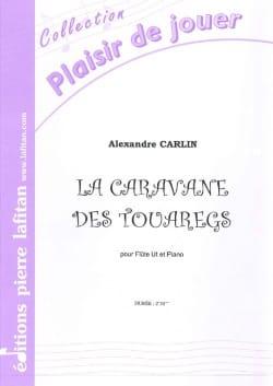 La Caravane des Touaregs Alexandre Carlin Partition laflutedepan