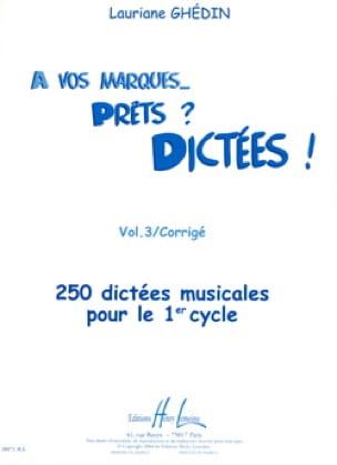 A Vos Marques, prêts, dictées - Volume 3 Corrigé - laflutedepan.com