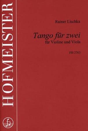 Tango für zwei Rainer Lischka Partition 0 - laflutedepan