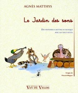 Le Jardin des Sons Agnès Matthys Livre laflutedepan