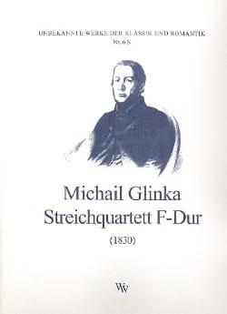 Streichquartett F-Dur 1830 - Stimmen GLINKA Partition laflutedepan
