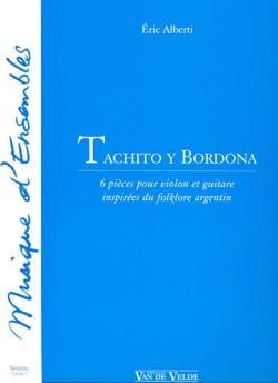 Tachito y Bordona - Eric Alberti - Partition - 0 - laflutedepan.com