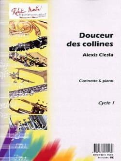 Douceur des Collines Alexis Ciesla Partition Clarinette - laflutedepan