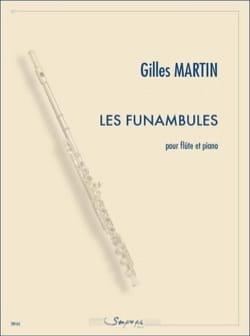 Les Funambules - Flûte et piano Gilles Martin Partition laflutedepan